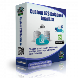 Custom B2B Database: Fresh B2B Leads Scraped Especially for You