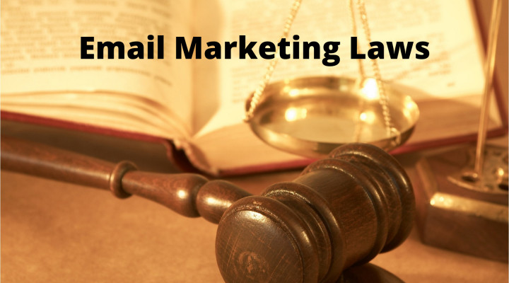 Email Marketing Laws You Should Always Keep in Mind